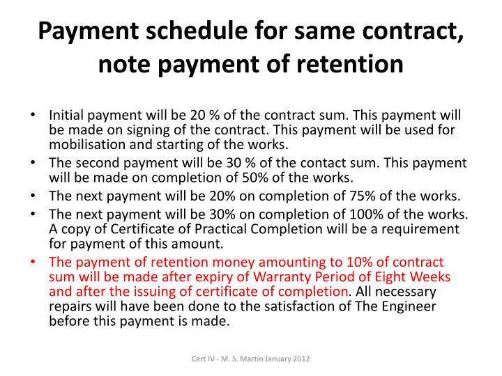 Payment schedule for same contract, note payment of retention