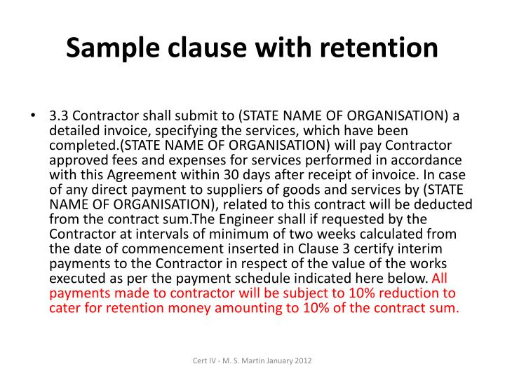 Sample clause with retention