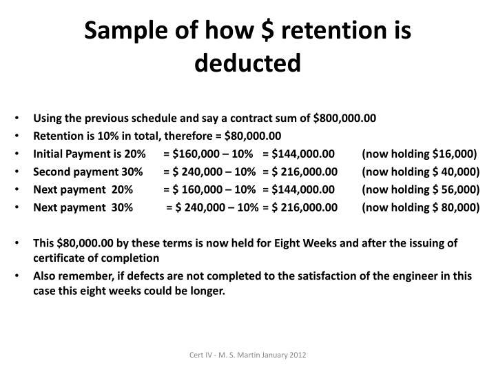 Sample of how $ retention is deducted