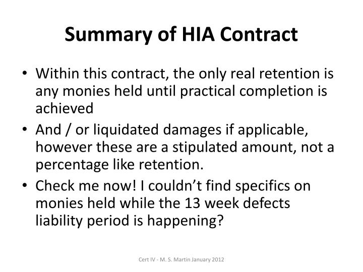 Summary of HIA Contract