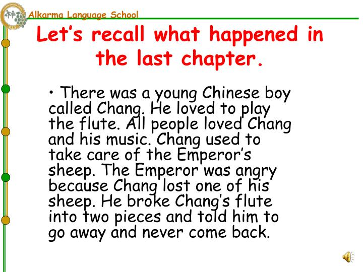 Let's recall what happened in the last chapter.