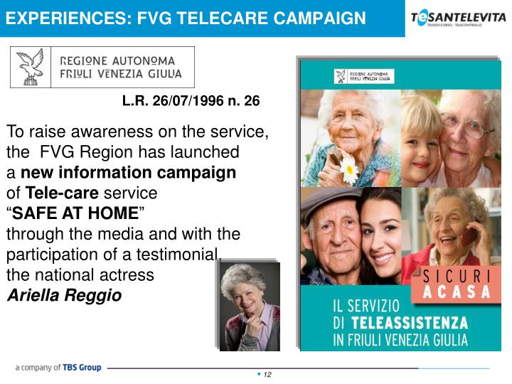 EXPERIENCES: FVG TELECARE CAMPAIGN
