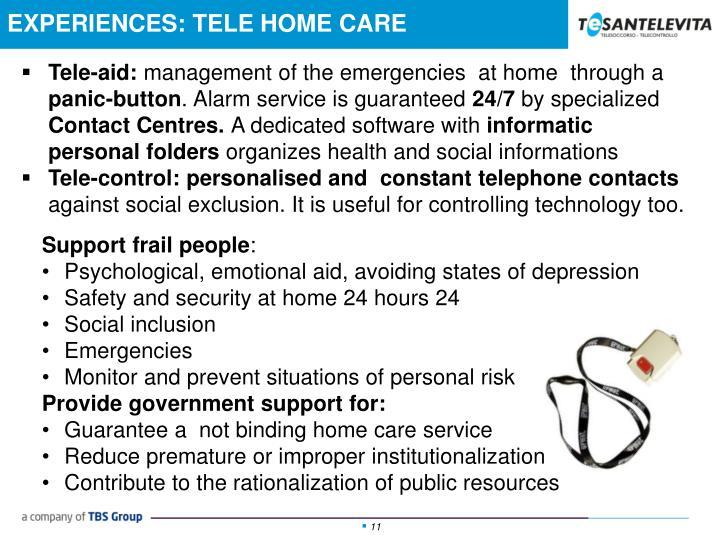 EXPERIENCES: TELE HOME CARE