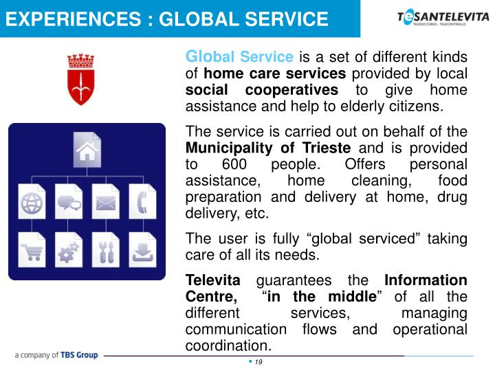 EXPERIENCES : GLOBAL SERVICE