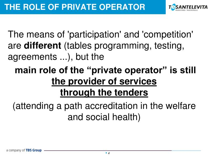 THE ROLE OF PRIVATE OPERATOR