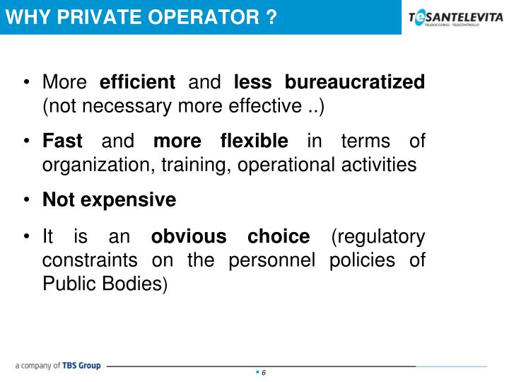 WHY PRIVATE OPERATOR ?