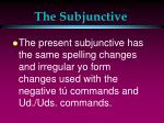 the subjunctive13