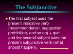the subjunctive8