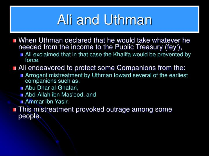 Ali and Uthman