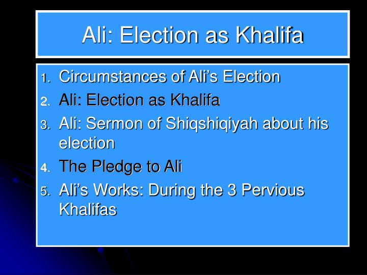 Ali: Election as Khalifa