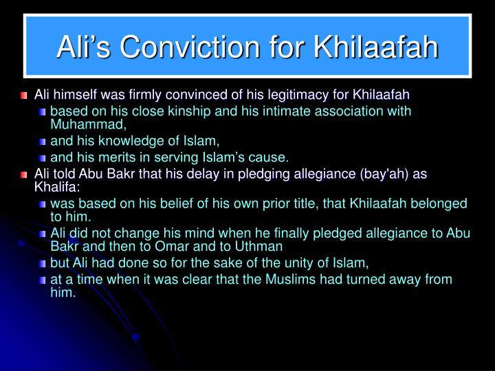 Ali's Conviction for Khilaafah