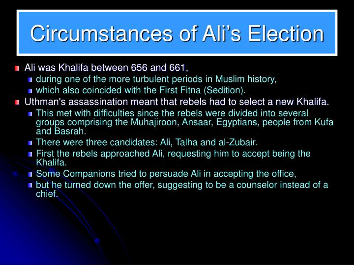 Circumstances of Ali's Election