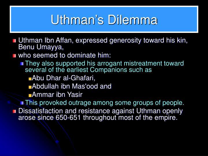 Uthman's Dilemma