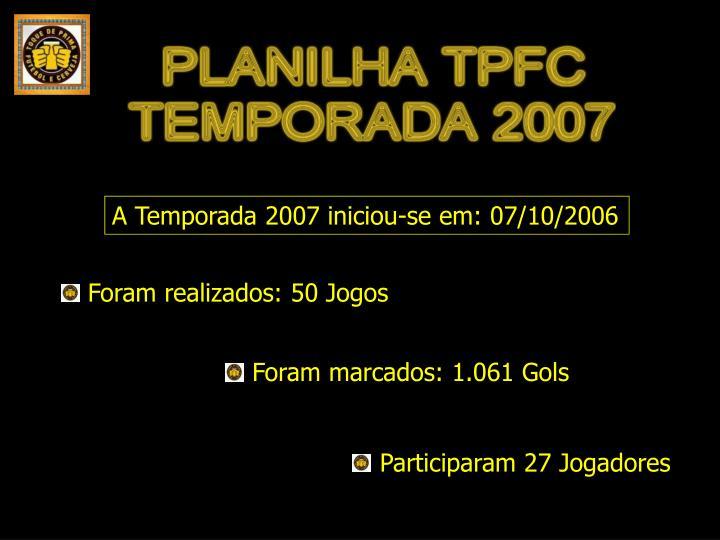 A Temporada 2007 iniciou-se em: