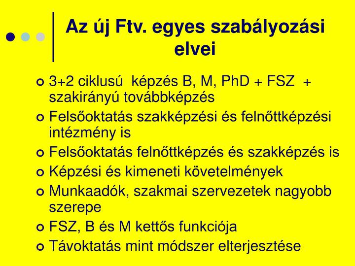 Az új Ftv. egyes szabályozási elvei