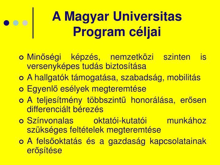 A Magyar Universitas Program céljai