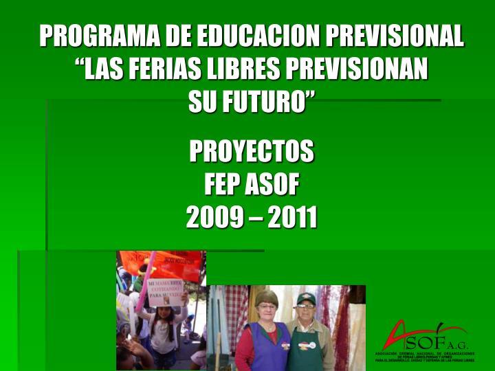 PROGRAMA DE EDUCACION PREVISIONAL