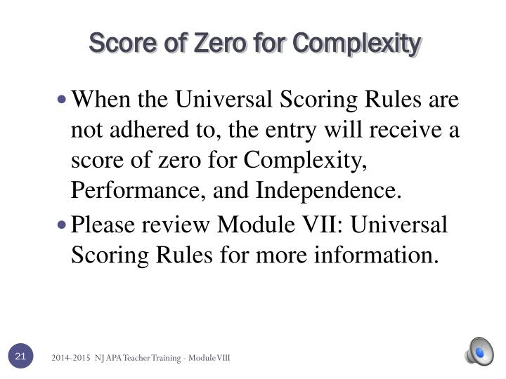 Score of Zero for Complexity