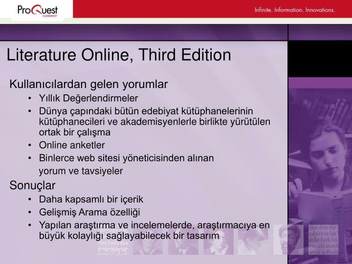 Literature Online, Third Edition