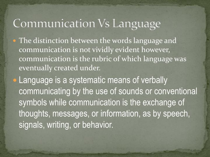 Communication Vs Language