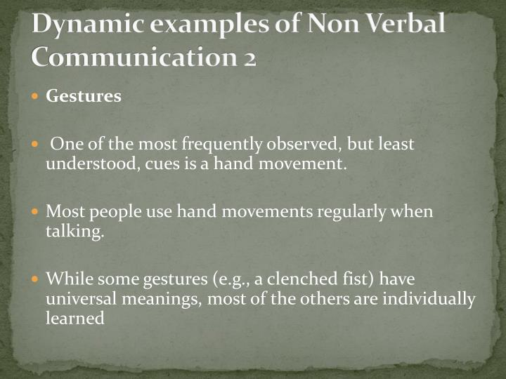 Dynamic examples of Non Verbal Communication 2