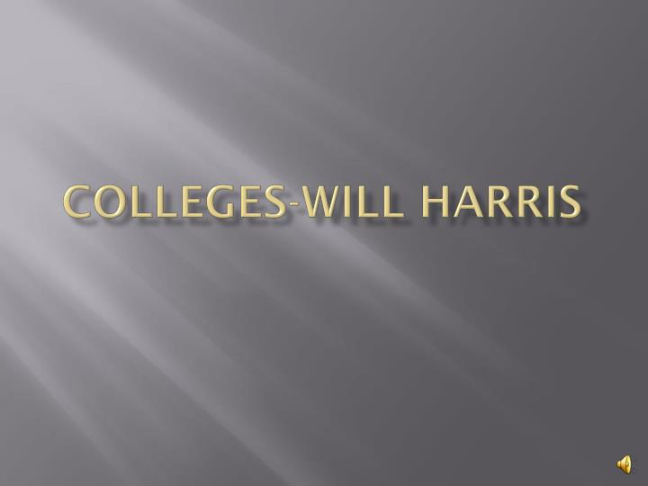 Colleges will harris