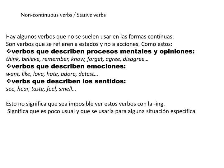 Non-continuous verbs / Stative verbs