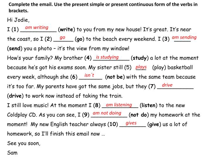 Complete the email. Use the present simple or present continuous form of the verbs in brackets.