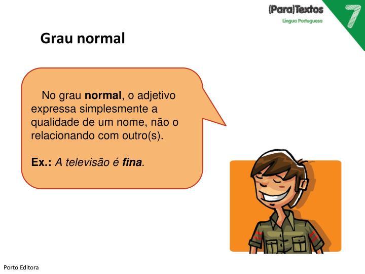 Grau normal
