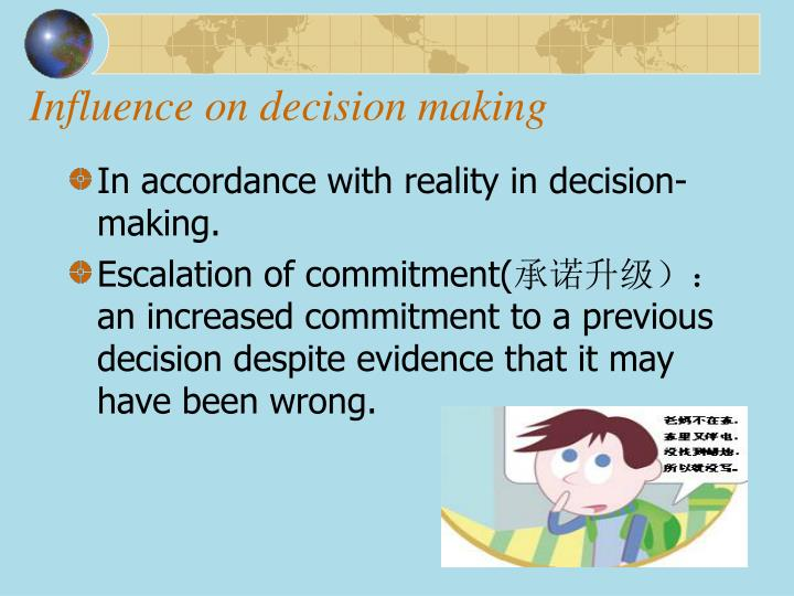 Influence on decision making