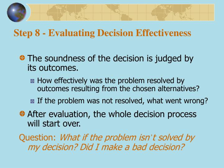 Step 8 - Evaluating Decision Effectiveness