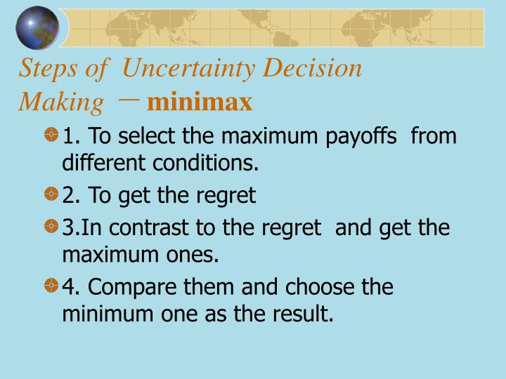 Steps of  Uncertainty Decision Making