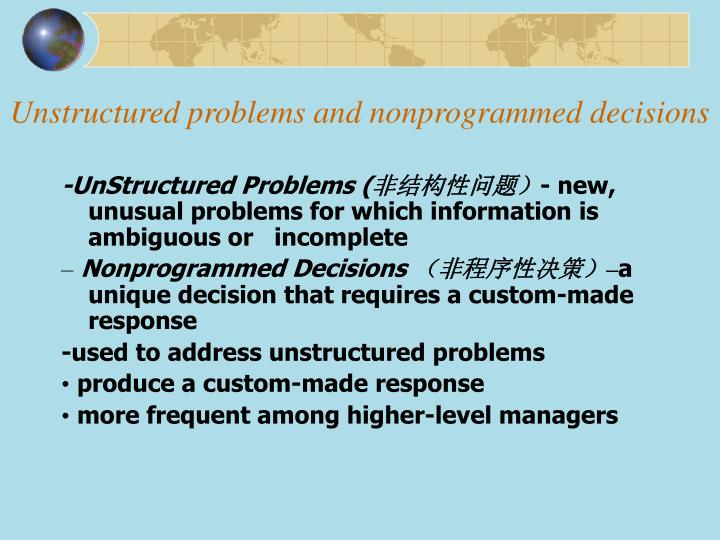 Unstructured problems and nonprogrammed