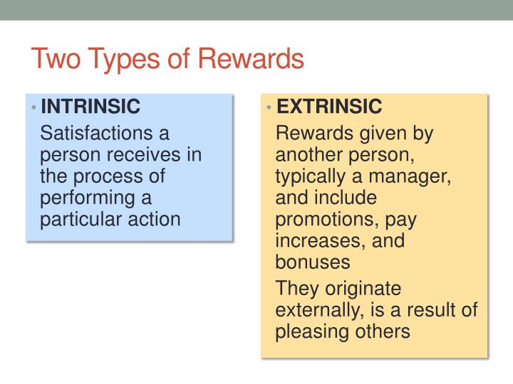 Two Types of Rewards
