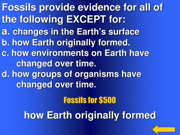 Fossils provide evidence for all of