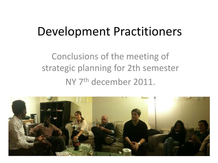Development practitioners