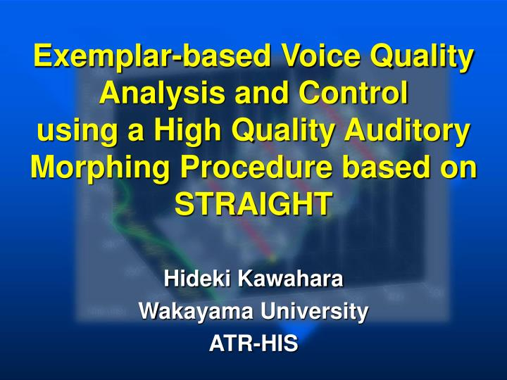Exemplar-based Voice Quality Analysis and Control