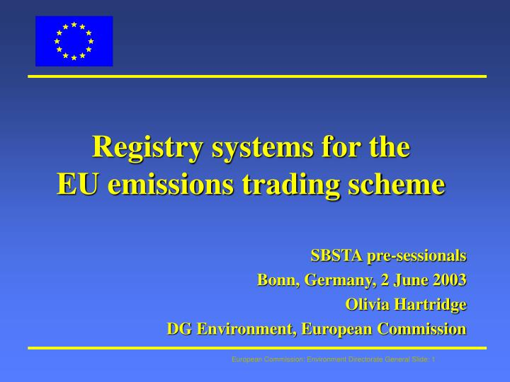 Registry systems for the eu emissions trading scheme