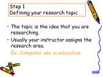 step 1 defining your research topic