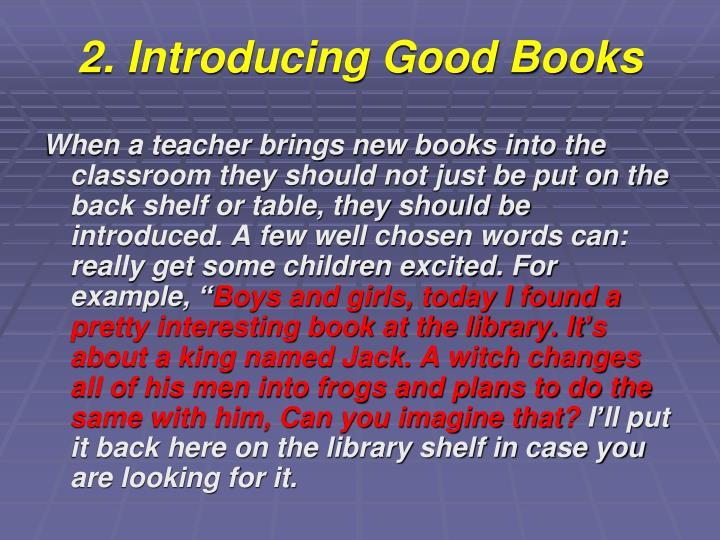 2. Introducing Good Books