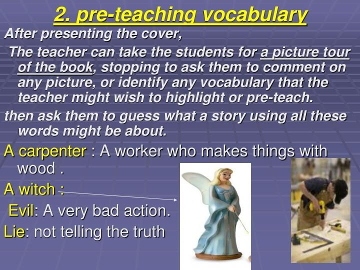 2. pre-teaching vocabulary
