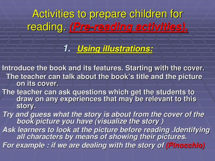 Activities to prepare children for reading.