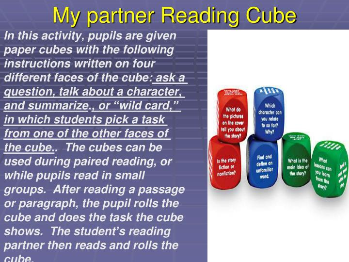 My partner Reading Cube