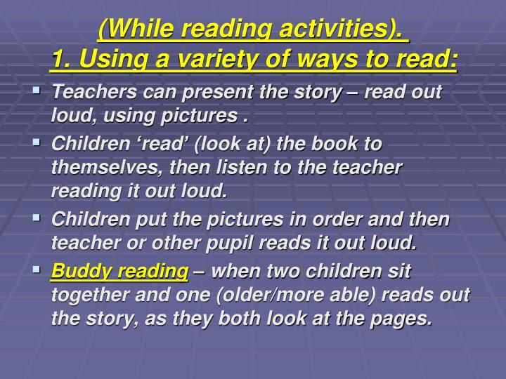 (While reading activities).