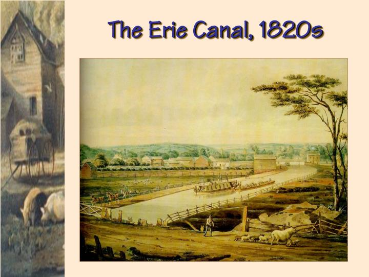 The Erie Canal, 1820s