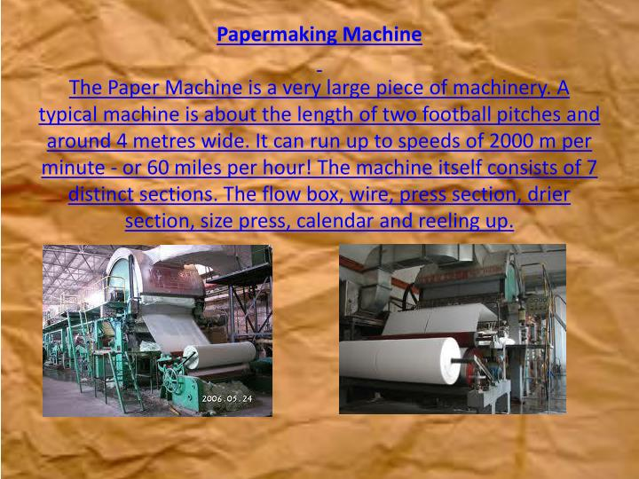Papermaking Machine