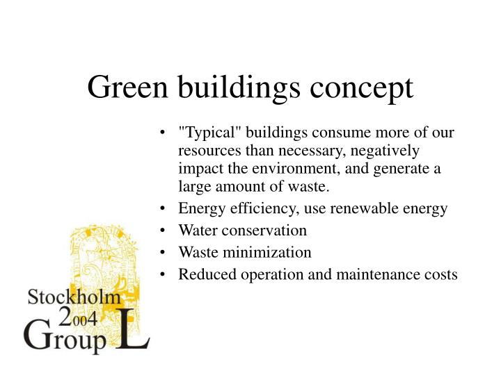 Green buildings concept