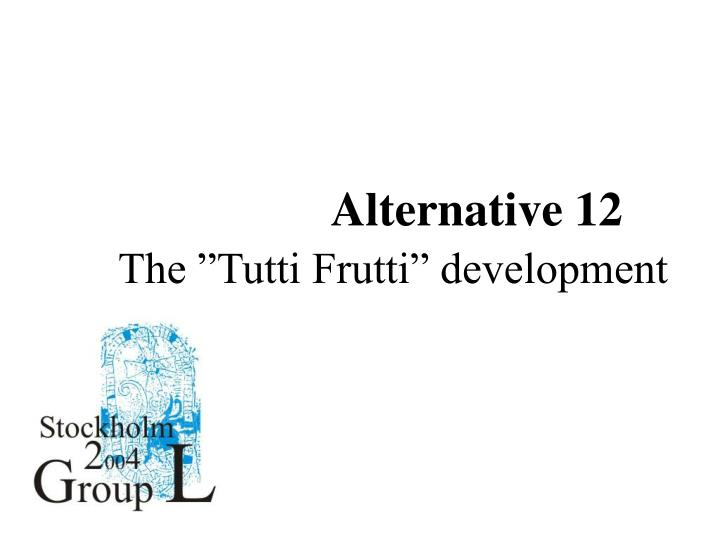 Alternative 12