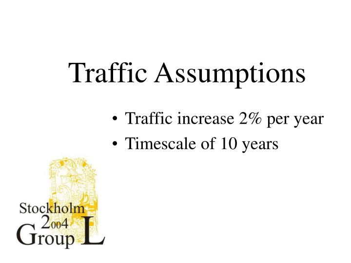 Traffic Assumptions