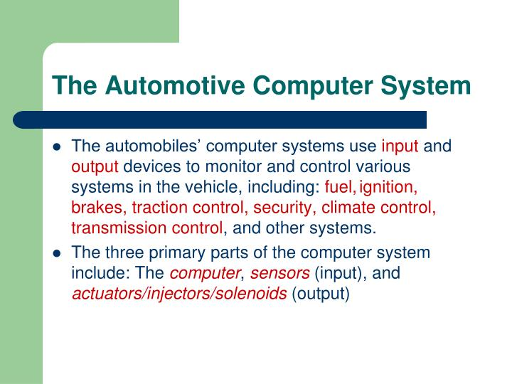 The Automotive Computer System